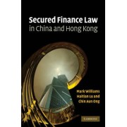 Secured Finance Law in China and Hong Kong by Mark Williams
