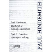 The Craft of Musical Composition, Book 2 by Paul Hindemith