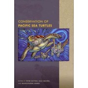 Conservation of Pacific Sea Turtles by Peter Dutton