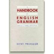A Handbook of English Grammar on Functional Principles by Bent Preisler