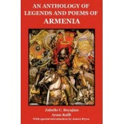 An Anthology of Legends and Poems of Armenia by Zabelle C Boyajian