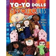 Yo-Yo Dolls & Doll Quilts by Long