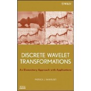Discrete Wavelet Transformations by Patrick J. Van Fleet
