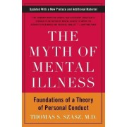 The Myth of Mental Illness by Thomas S. Szasz