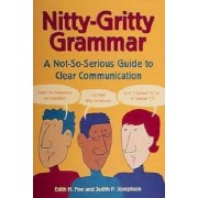 The Nitty Gritty Grammar Book by Edith Hope Fine