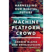 Andrew Mcafee Machine Platform Crowd