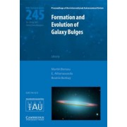 Formation and Evolution of Galaxy Bulges (IAU S245) by Martin Bureau