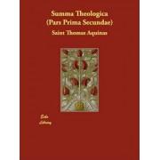 Summa Theologica (Pars Prima Secundae) by Saint Thomas Aquinas