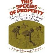 This Species of Property by Director Africana Studies Program Leslie Howard Owens