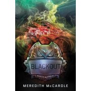 Blackout by Meredith Mccardle