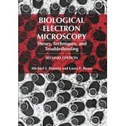 Biological Electron Microscopy by Michael J. Dykstra