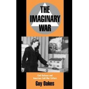 The Imaginary War by Guy Oakes