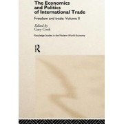 The Economics and Politics of International Trade: Volume 2 by Gary Cook