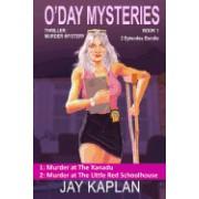 Thriller: Murder Mystery Book 1: Episode 1: Murder at the Xanadu, Episode 2: Murder at the Little Red Schoolhouse