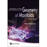 Lectures on the Geometry of Manifolds by Liviu I. Nicolaescu