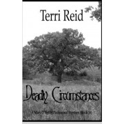 Deadly Circumstances - A Mary O'Reilly Paranormal Mystery (Book 16) by Terri Reid