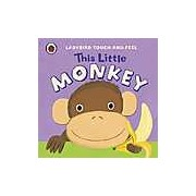 This Little Monkey: Ladybird Touch and Feel