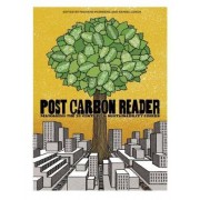 The Post Carbon Reader by Richard Heinberg