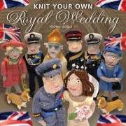 Knit Your Own Royal Wedding by Fiona Goble