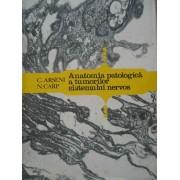 Anatomia Patologica A Tumorilor Sistemului Nervos - C. Arseni N. Carp