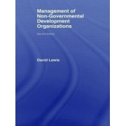 The Management of Non-Governmental Development Organizations by David Lewis