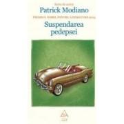 Suspendarea Pedepsei - Patrick Modiano