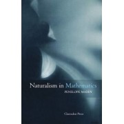 Naturalism in Mathematics by Penelope Maddy