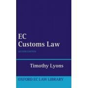 EC Customs Law by Timothy Lyons