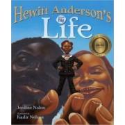 Hewitt Anderson's Great Big Life by Jerdine Nolen