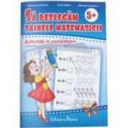 Sa dezlegam tainele matematicii 5 ani+ - Doina Marin and 160 Mihaela Andreianu Mariana Andreianu