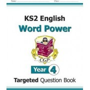 KS2 English Targeted Question Book: Word Power - Year 4 by CGP Books