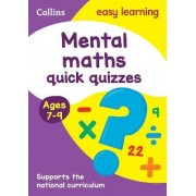 Mental Maths Quick Quizzes Ages 7-9 by Collins Easy Learning