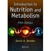 Introduction to Nutrition and Metabolism by David A. Bender