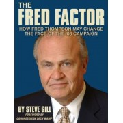 The Fred Factor by Steve 9ill