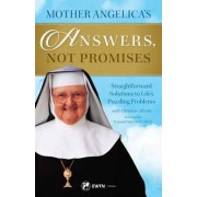 Mother Angelica's Answers, Not Promises by Mother Angelica