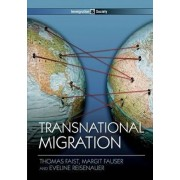Transnational Migration by Thomas Faist