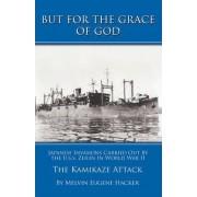 But for the Grace of God by Melvin Eugene Hacker