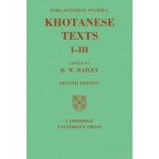 Indo-Scythian Studies: Being Khotanese Texts Volume I-III: Volume 1-3 by H. W. Bailey