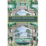 Grand Designs by Lara Kriegel