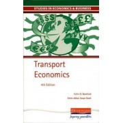 Studies in Economics and Business: Transport Economics by Colin Bamford