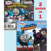 Go Go Thomas!/Express Coming Through! (Thomas & Friends) by Rev W Awdry