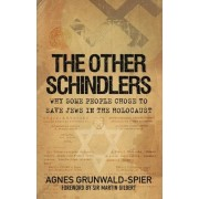 The Other Schindlers by Agnes Grunwald-Spier
