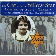 The Cat with the Yellow Star by Susan Goldman Rubin