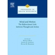 Mind and Motion: The Bidirectional Link between Thought and Action: Volume 174 by Markus Raab