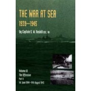 War at Sea 1939-45 by Captain S. W. Roskill DSC. RN