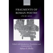 Fragments of Roman Poetry c.60 BC-AD 20 by Adrian S. Hollis