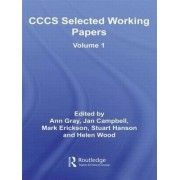 CCCS Selected Working Papers: v. 1 by Ann Gray