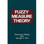 Fuzzy Measure Theory by Zhenyuan Wang