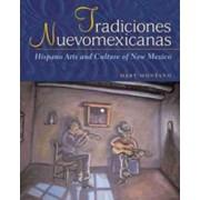 Tradiciones Nuevomexicanas by Mary Caroline Montaano