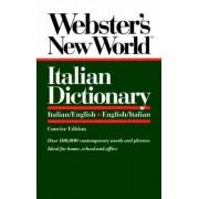 Webster's New World Italian Dictionary: Italian/English-English/Italian by Catherine E. Love